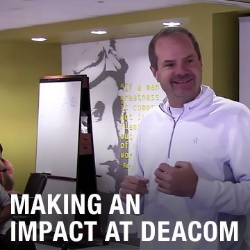 Making an impact at Deacom