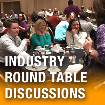 Industry round table discussions