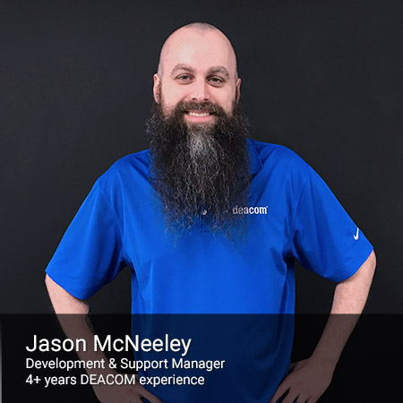 DEACOM Support Team - Jason McNeeley